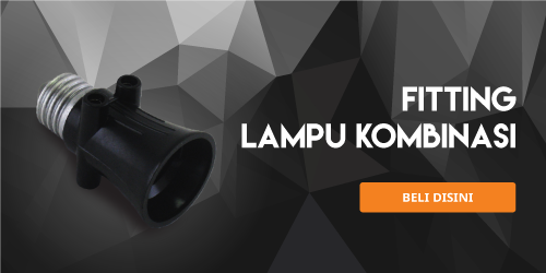 fitting-lampu-kombinasi
