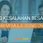 20 Kesalahan Besar Dalam Memulai Bisnis atau Toko Online